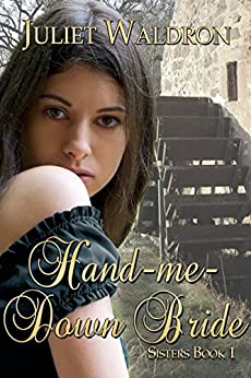 Hand Me Down Bride (Sisters Book 1) (English Edition) di [Waldron, Juliet]