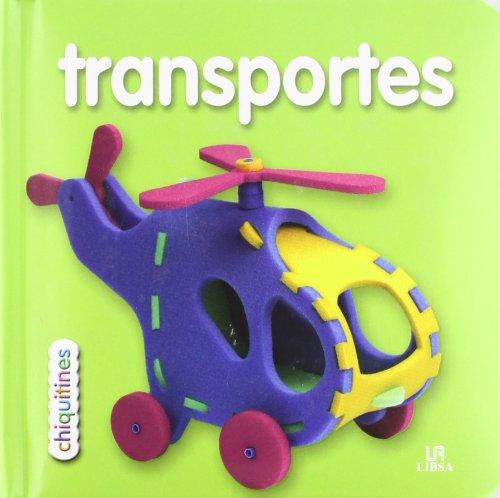 Transportes (Chiquitines) por Equipo Editorial