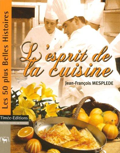 L'esprit de la cuisine par Jean-François Mesplède