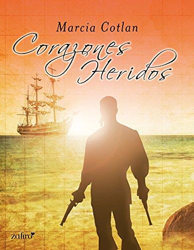 Corazones heridos (Histórica nº 1) por Marcia Cotlan