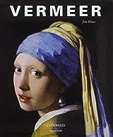 Vermeer - La fabrique de la gloire