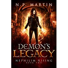 Demon's Legacy (Nephilim Rising Book 2)