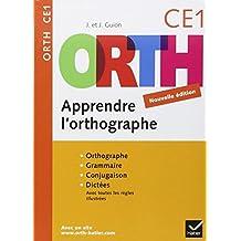 Apprendre l'orthographe CE1