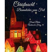 Christnacht: Besinnliches zum Fest
