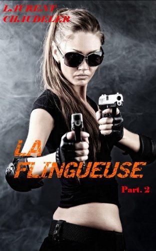 La flingueuse episode 2/2 - thrillers