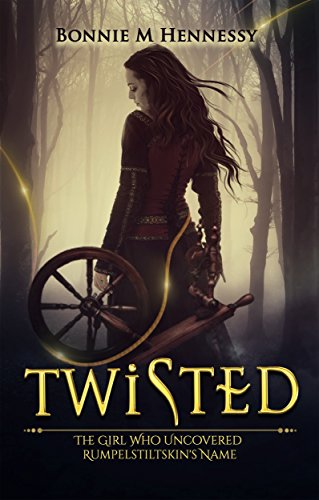 twisted-the-girl-who-uncovered-rumpelstiltskins-name-english-edition