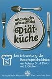 Diät bei Erkrankung der Bauchspeicheldrüse (Maudrichs neuzeitliche Diätküche)