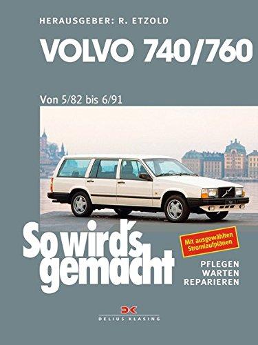 Volvo 740 & 760 (1982 bis 1991): So wird's gemacht - Band 159 -