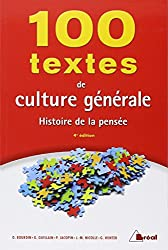 100 textes de culture générale : Histoire de la pensée