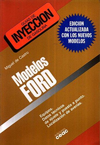 Modelos ford. guias de inyeccion de gasolina por Miguel De Castro