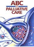 ABC of Palliative Care (ABC Series)