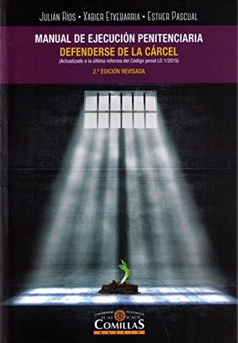 Manual de ejecución penitenciaria. Defenderse de la carcel (2ª ed. - 2018) por Aa.Vv.