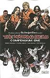 The Walking Dead: Compendium One by Robert Kirkman (2009) Paperback