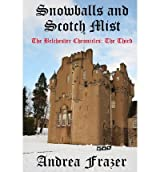 By Frazer, Andrea [ Snowballs and Scotch Mist: The Belchester Chronicles - 3 ] [ SNOWBALLS AND SCOTCH MIST: THE BELCHESTER CHRONICLES - 3 ] Mar - 2013 { Paperback }