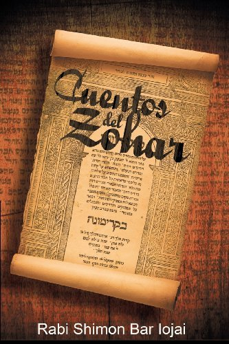 Cuentos del Zohar (Spanish Edition) by Rabi Shimon Bar Iojai (2013-11-18)