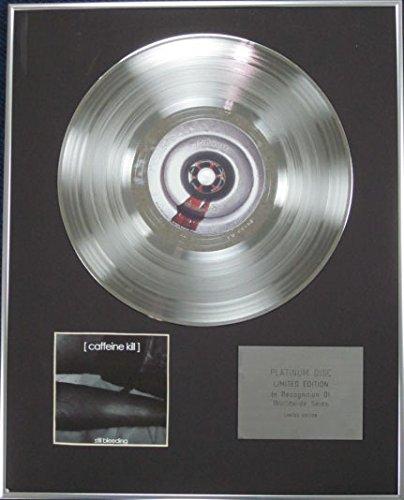 CAFFEINE KILL - Limited Edition CD Platinum Disc - STILL BLEEDING