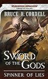 Spinner of Lies: A Forgotten Realms Novel (Sword of the Gods)