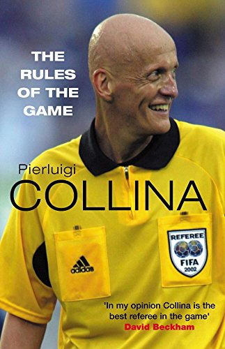 The Rules of the Game por Pierluigi Collina