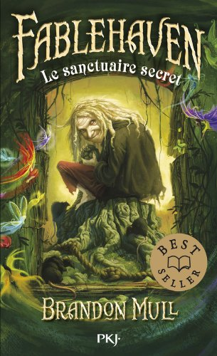 1. Fablehaven : Le sanctuaire secret (1) par Brandon MULL