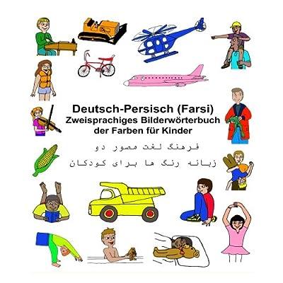 PDF] Deutsch-Persisch (Farsi) Zweisprachiges Bilderwörterbuch der ...