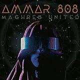 Maghreb united   Ammar 808, chant