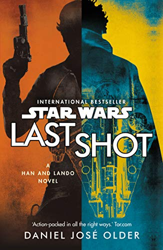 Star Wars: Last Shot: A Han and Lando Novel (English Edition)