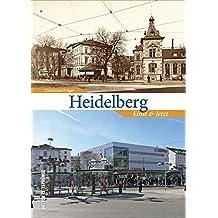 Zeitsprünge Heidelberg. Einst und jetzt: Bildband mit 55 Bildpaaren, die in der Gegenüberstellung von historischen und aktuellen Fotografien den Wandel der Residenzstadt am Neckar zeigen
