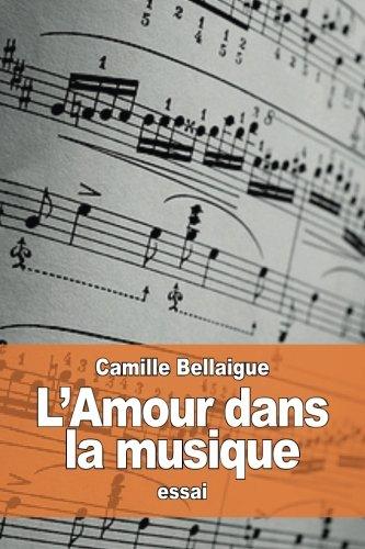 L'Amour dans la musique par Camille Bellaigue