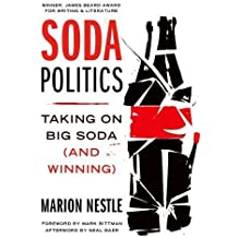 Soda Politics: Taking on Big Soda (And Winning)