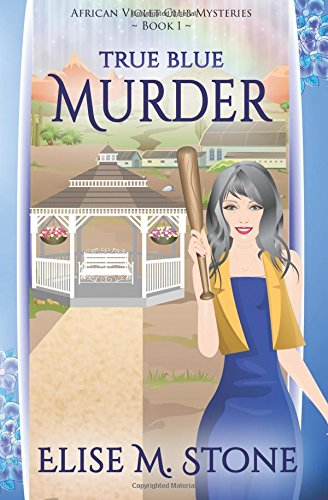 true-blue-murder-volume-1-african-violet-club-mysteries