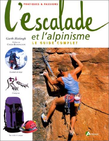 L'escalade et l'alpinisme par Garth Hatting
