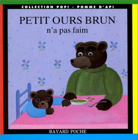 Petit Ours Brun n'a pas faim par (Poche)