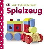 Spielzeug (Mein Fühlbilderbuch)