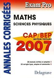 Mathématiques CAP/BEP secteur tertiaire : Annales corrigées