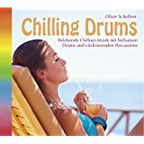 Chilling Drums (552), Belebende Chillout-Musik mit Drums und Percussions. Chillout CD