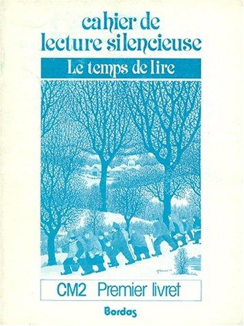 Le temps de lire, cahier de lecture, cm2, numéro 1