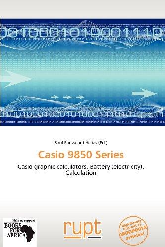Casio 9850 Series: Casio graphic calculators, Battery (electricity), Calculation