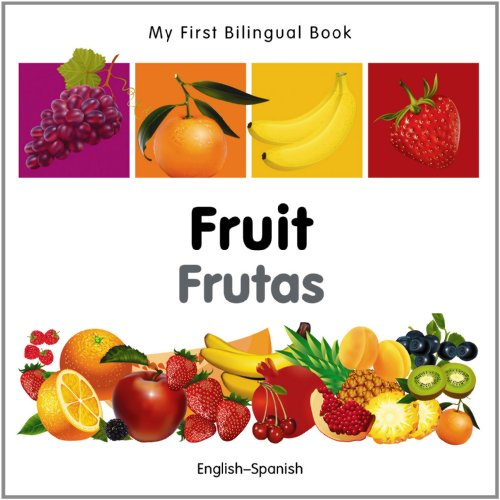 My First Bilingual Book - Fruit - English-french por Milet Publishing