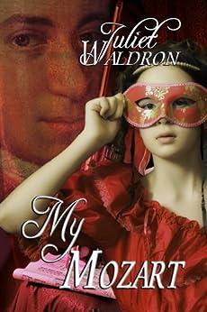 My Mozart by [Waldron, Juliet]