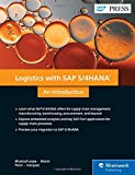 Logistics with SAP S/4HANA: An Introduction (SAP PRESS: englisch)