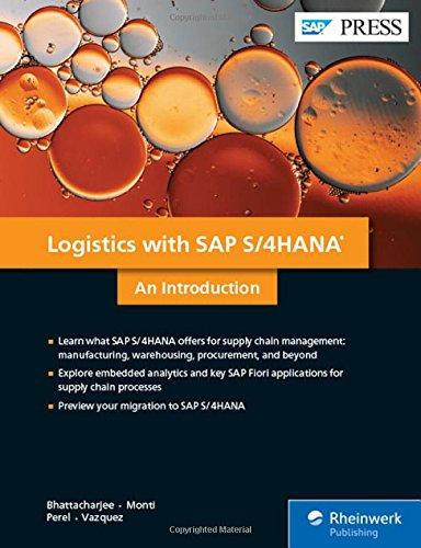 Logistics with SAP S/4HANA An Introduction