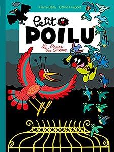 """Afficher """"PETIT POILU (LE) Le prince des oiseaux"""""""