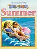 Seasons Around You: Summer