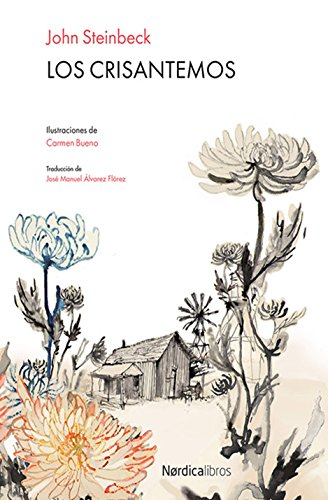 Los Crisantemos (Ilustrados) por John Steinbeck