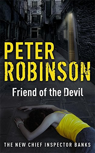 Friend of the Devil: The 17th DCI Banks Mystery by Peter Robinson (2008-04-03)
