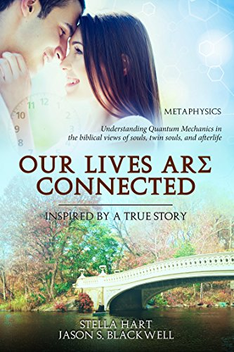Our Lives Are Connected eBook: Stella Hart, Jason Silas