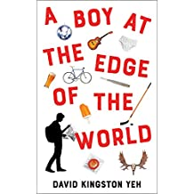 A Boy at the Edge of the World (Essential Prose)
