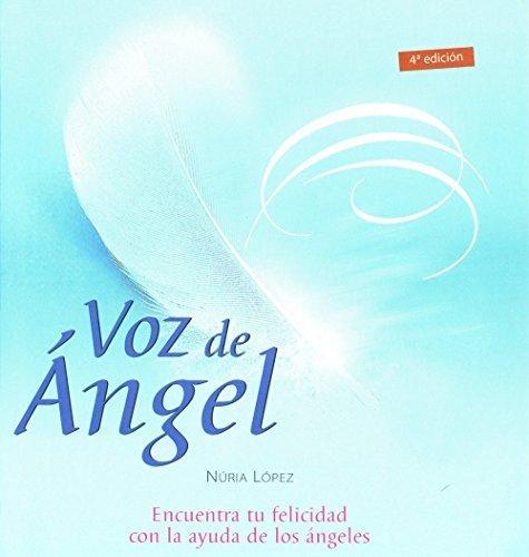 Voz de angel/ Angle Voice (Inspiraciones) (Spanish Edition) by Nria Lopez(2004-09-01)