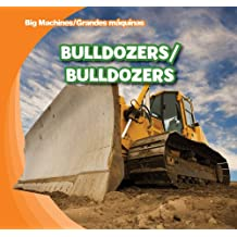Bulldozers (Big Machines / Grandes Maquinas)