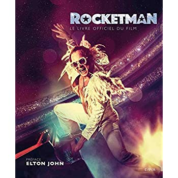 Rocketman - Le livre officiel du film